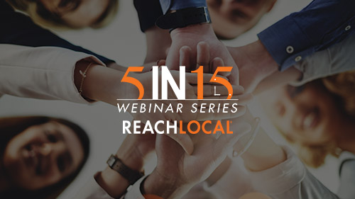 5 Benefits of Partnering with ReachLocal
