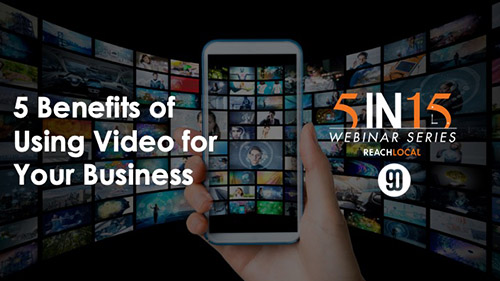 5 Benefits of Using Video for Your Business